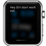asking Siri to start workout monitoring