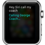 asking siri to initiate apple watch call