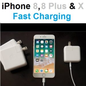 iphone 8, 8 plus and x fast charging