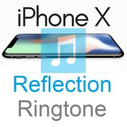 iphone x reflection ringtone
