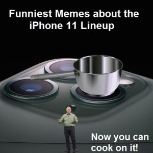memes about iphone 11 lineup