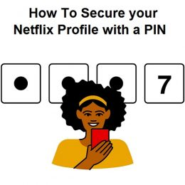 Secure your Netflix Profile with a PIN