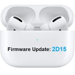 Airpods Pro 2D15 Firmware Update
