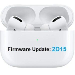 Airpods Pro 2D15 Firmware Update