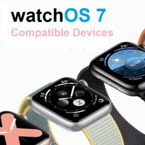 watchOS 7 compatible devices