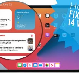 how to fix iPadOS 14 Home Screen Widgets