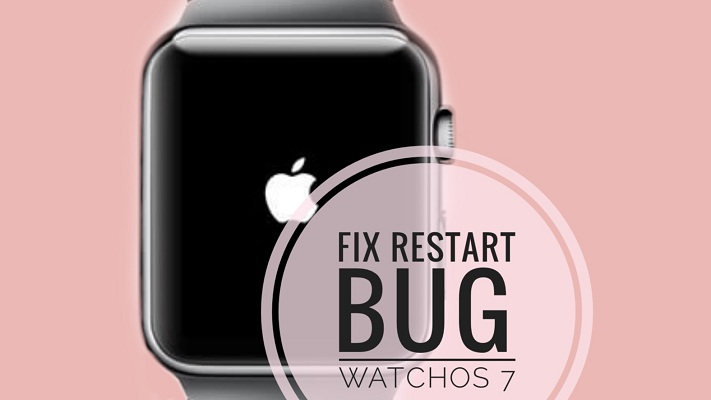 Apple Watch random restart bug in watchOS 7