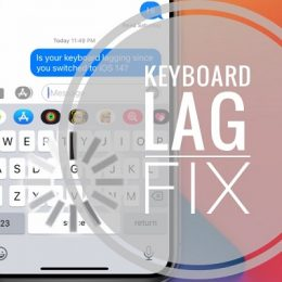 Fix Keyboard lag on iPhone in iOS 14