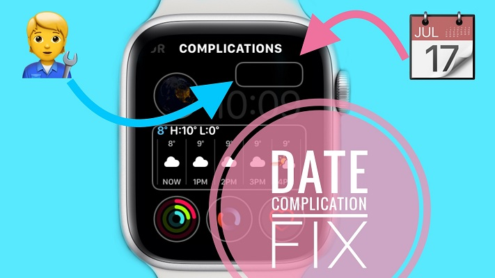 How to fix Date Complication in watchOS 7