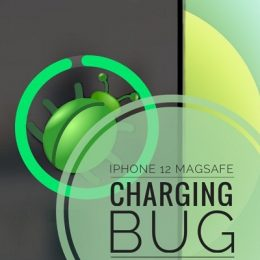 iPhone 12 MagSafe Charging Bug