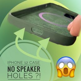 iPhone 12 case missing speaker and microphone holes