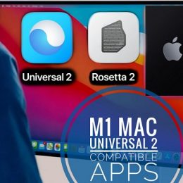 M1 Mac Universal 2 Compatible apps