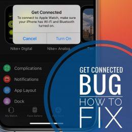 how to fix Apple Watch 'Get Connected' error
