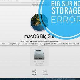 how to fix macOS Big Sur not enough free storage to update