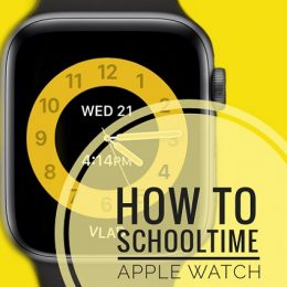 how to use Apple Watch Schooltime