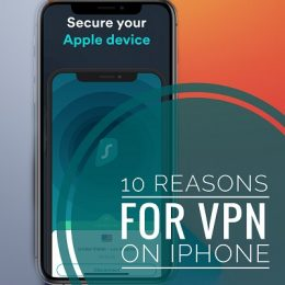 10 Reasons For VPN on iPhone and iPad