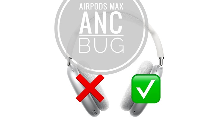 AirPods Max Noise Cancelling Bug