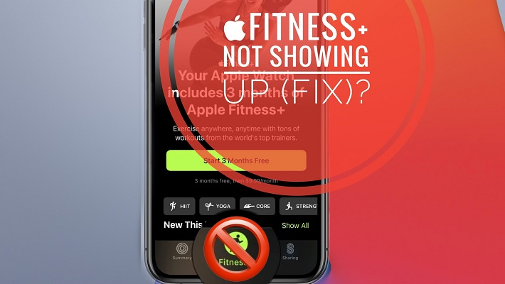 Apple Fitness+ not showing up