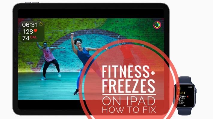 Fitness+ workout freezing on iPad