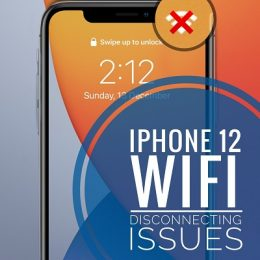 iPhone 12 WiFi disconnecting issues