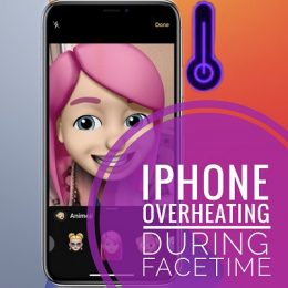 iPhone overheating during FaceTime calls
