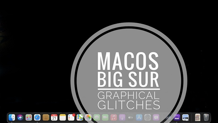 macOS Big Sur graphical glitches