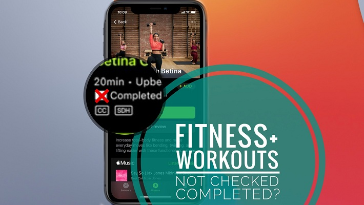 Fitness+ workout won't check as completed
