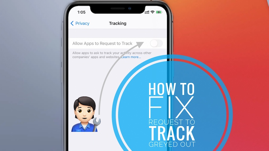 Allow Apps to Request to Track greyed out fix