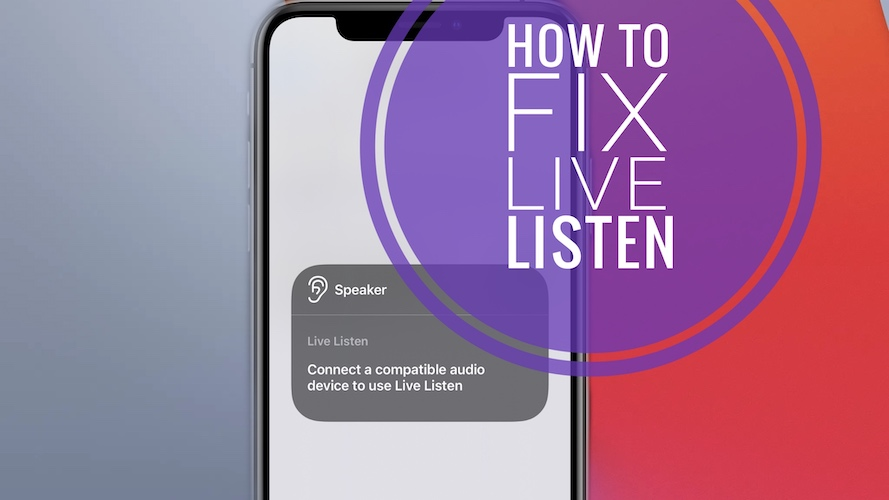 Live Listen not working with AirPods