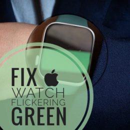 apple watch flickering green