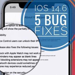 iOS 14.6 bug fixes