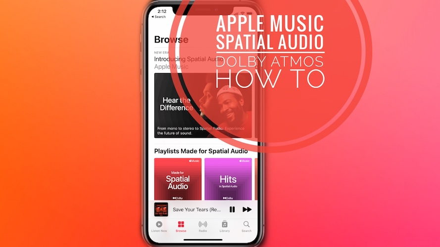 Apple Music Spatial Audio with Dolby Atmos