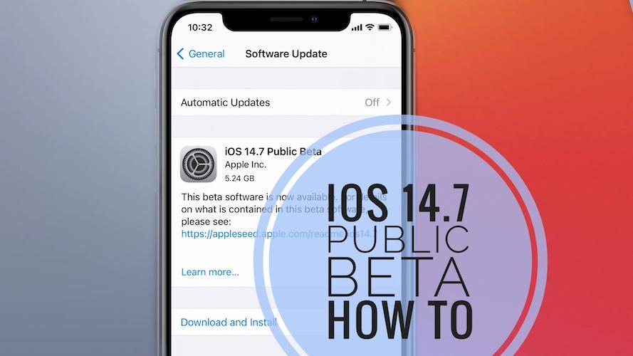 iOS 14.7 Public Beta
