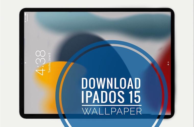 iPadOS 15 Wallpaper