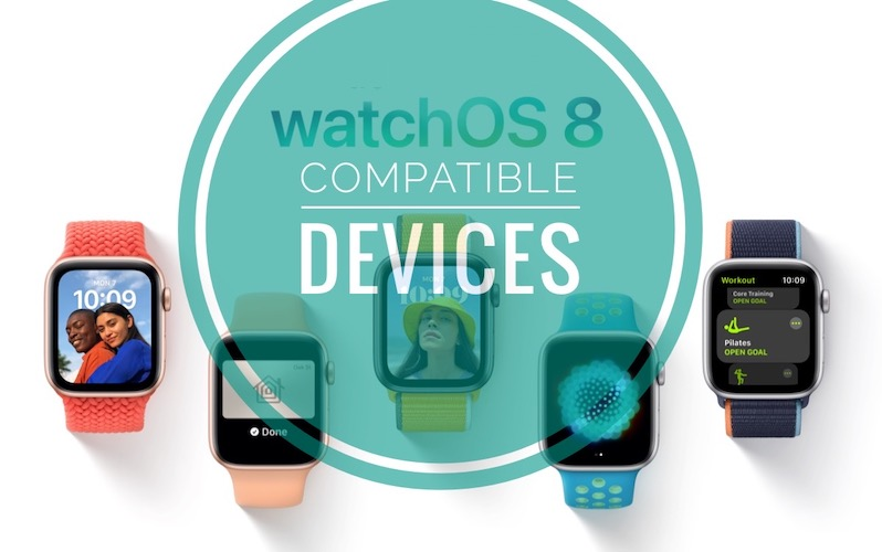 watch0S 8 compatible devices