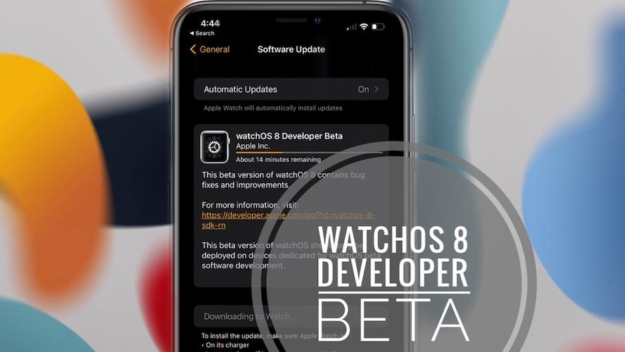watchOS 8 Developer Beta
