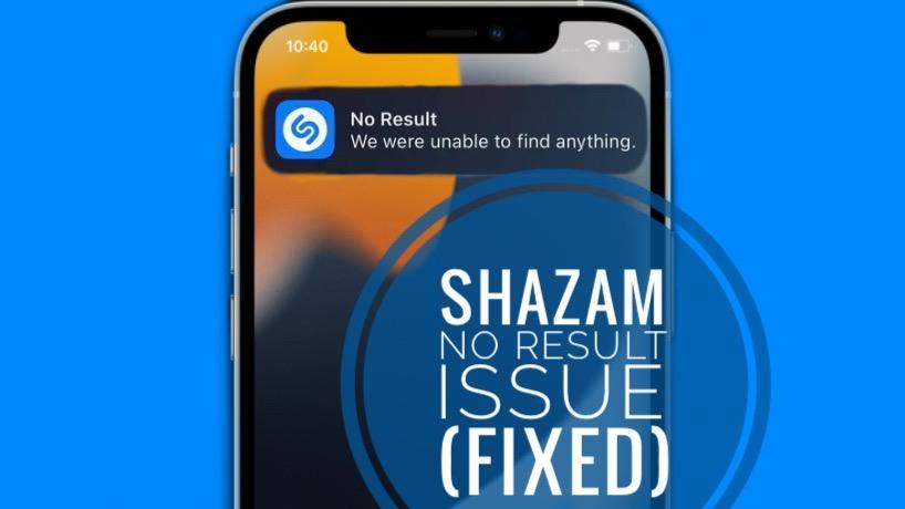 Shazam No Result bug
