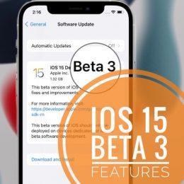 iOS 15 Beta 3 Update