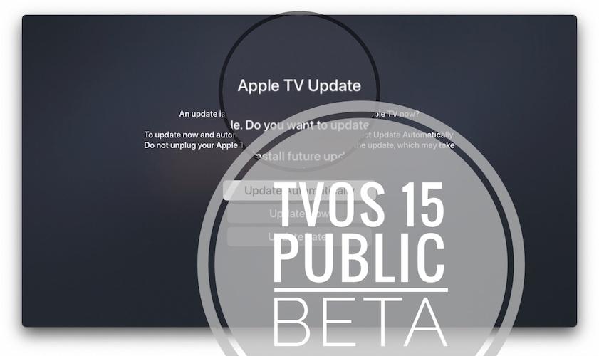 tvOS 15 public beta update
