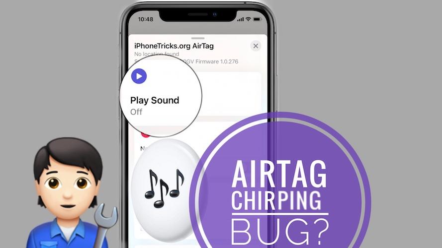 AirTag chirping Bug