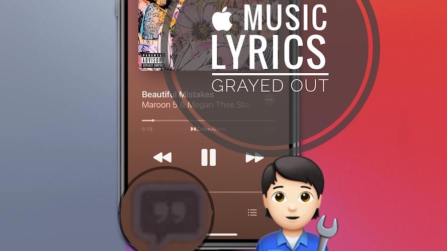 Apple Music lyrics grayed out