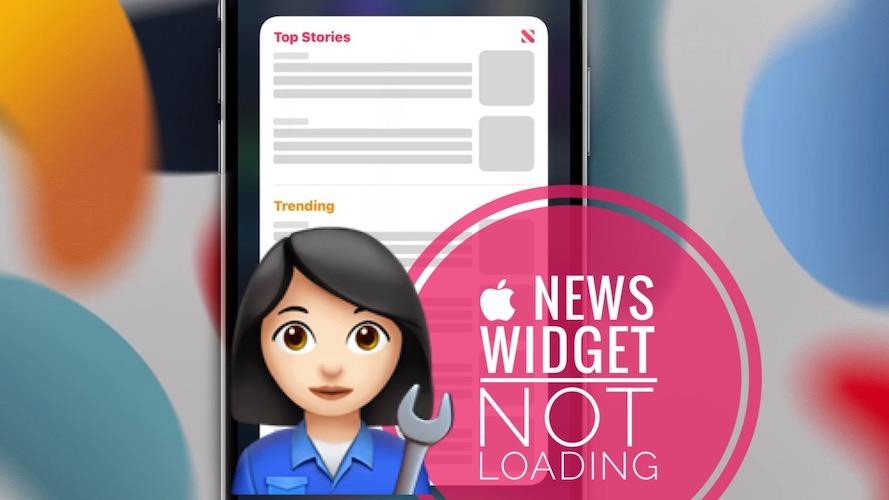 Apple News widget not loading
