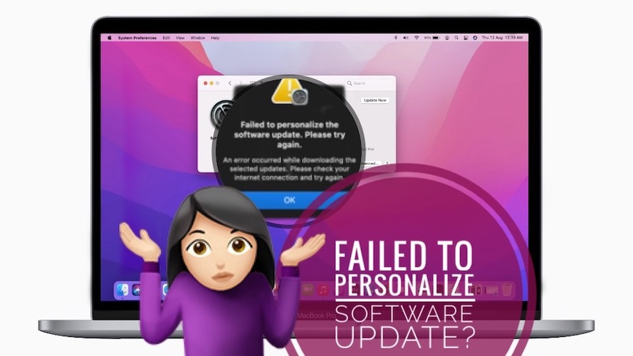 Failed to personalize the software update error