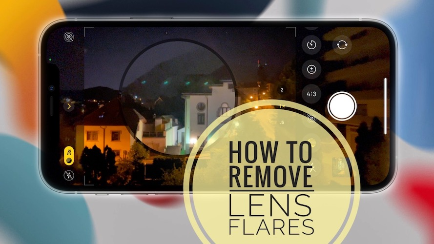 how to remove lens flares on iPhone