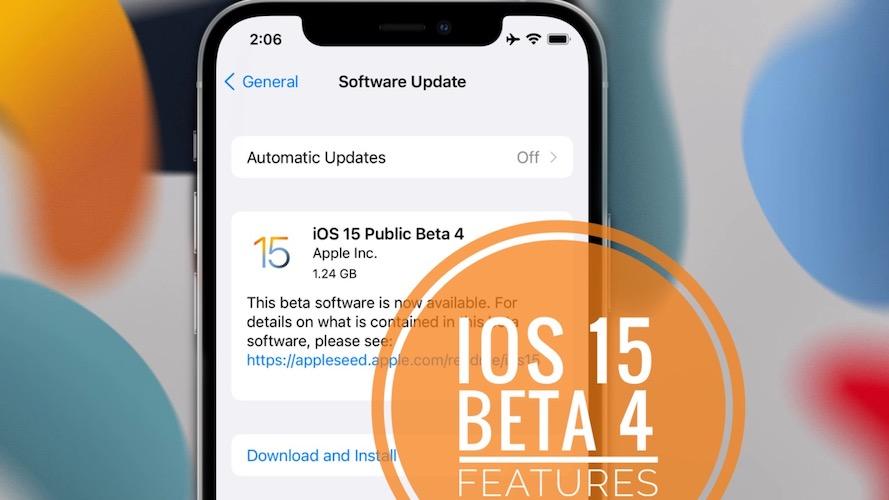 iOS 15 Beta 4 update