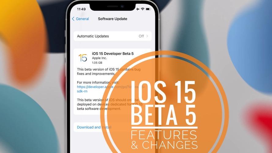 iOS 15 Beta 5