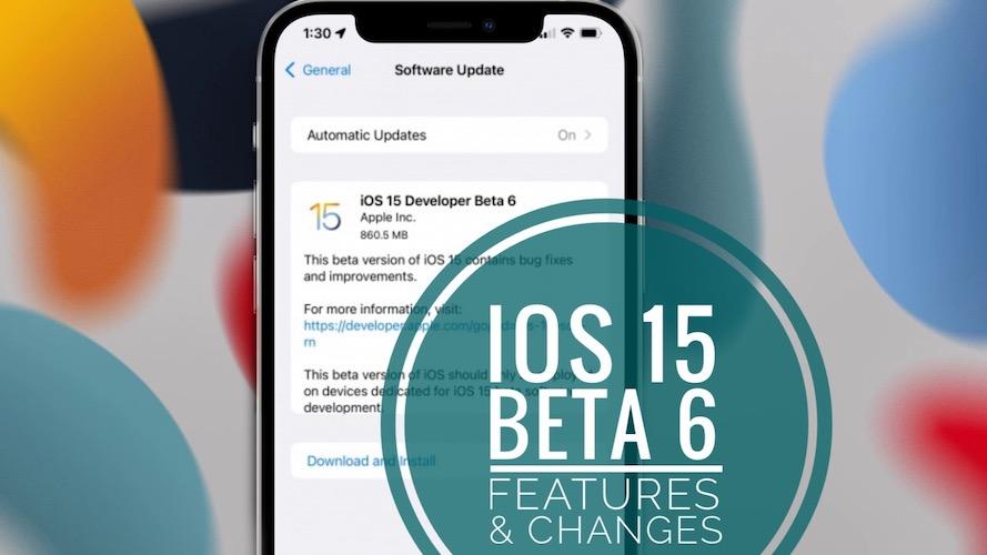 iOS 15 Beta 6