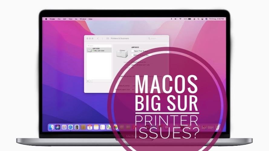 macOS Big Sur printer problems