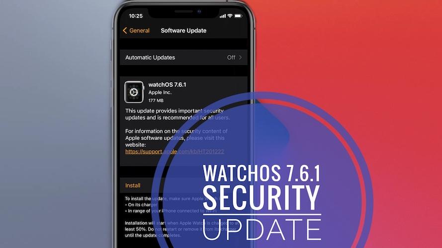 watchOS 7.6.1 update