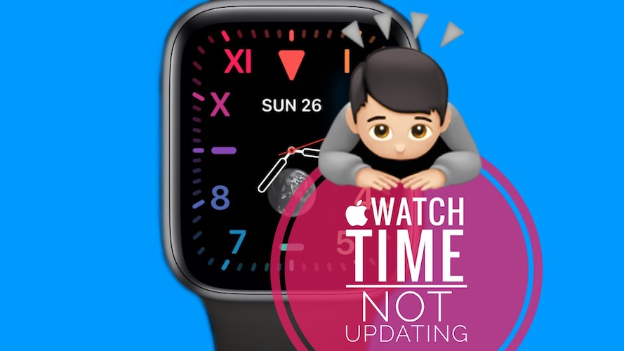 Apple Watch time not updating in watchOS 8